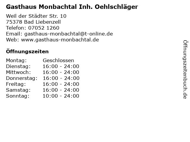Gasthaus Monbachtal Inh. Oehlschläger in Bad Liebenzell: Adresse und Öffnungszeiten