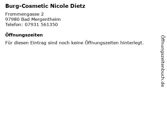 Burg-Cosmetic Nicole Dietz in Bad Mergentheim: Adresse und Öffnungszeiten