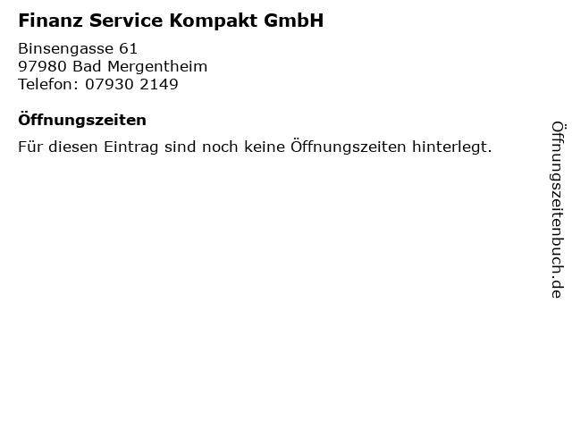Finanz Service Kompakt GmbH in Bad Mergentheim: Adresse und Öffnungszeiten