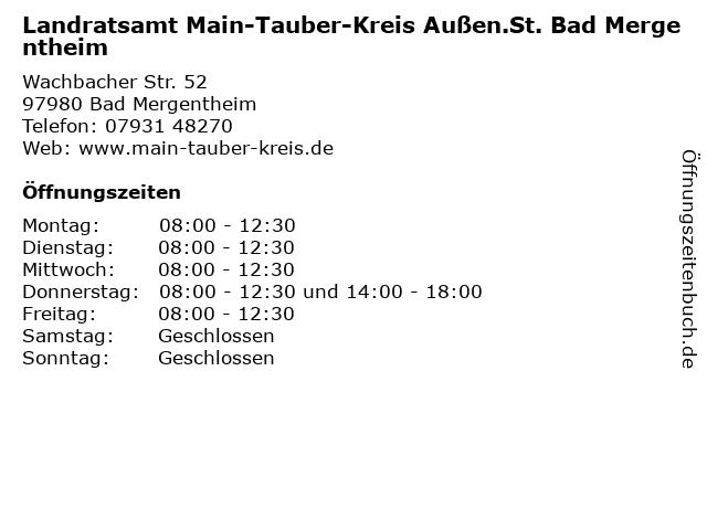Landratsamt Main-Tauber-Kreis Außen.St. Bad Mergentheim in Bad Mergentheim: Adresse und Öffnungszeiten