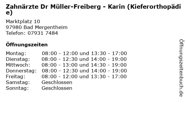 Zahnärzte Dr Müller-Freiberg - Karin (Kieferorthopädie) in Bad Mergentheim: Adresse und Öffnungszeiten