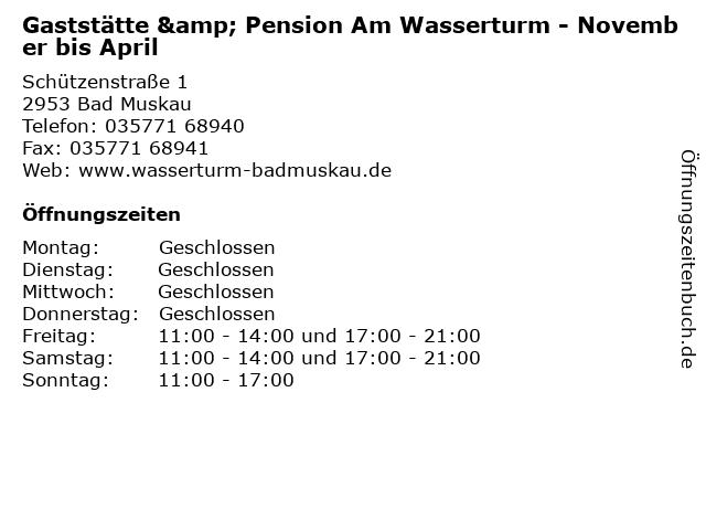 Gaststätte & Pension Am Wasserturm - November bis April in Bad Muskau: Adresse und Öffnungszeiten