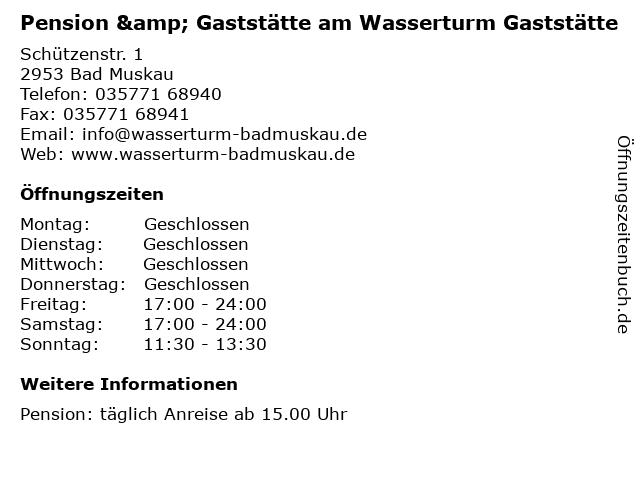 Pension & Gaststätte am Wasserturm Gaststätte in Bad Muskau: Adresse und Öffnungszeiten