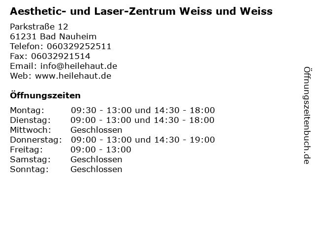 Aesthetic- und Laser-Zentrum Weiss und Weiss in Bad Nauheim: Adresse und Öffnungszeiten