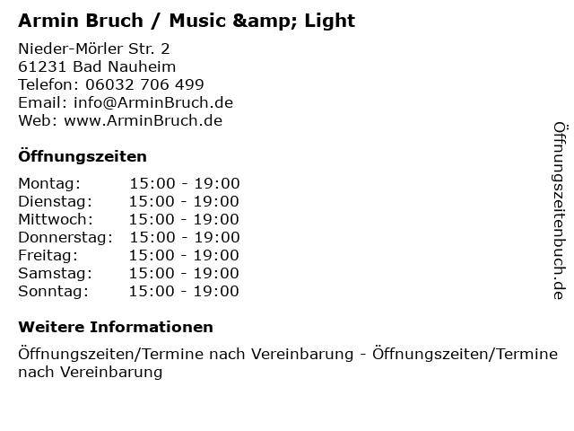 Armin Bruch / Music & Light in Bad Nauheim: Adresse und Öffnungszeiten