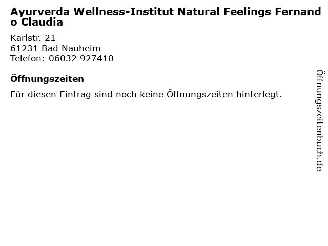 Ayurverda Wellness-Institut Natural Feelings Fernando Claudia in Bad Nauheim: Adresse und Öffnungszeiten