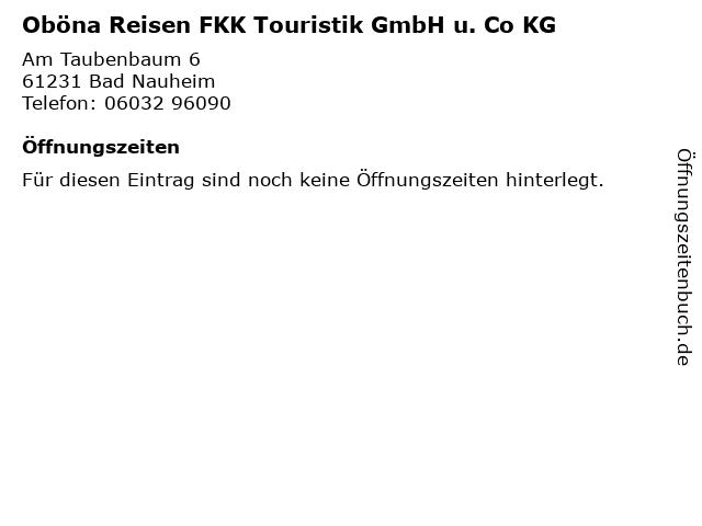 Oböna Reisen FKK Touristik GmbH u. Co KG in Bad Nauheim: Adresse und Öffnungszeiten