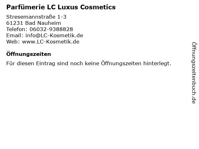 Parfümerie LC Luxus Cosmetics in Bad Nauheim: Adresse und Öffnungszeiten