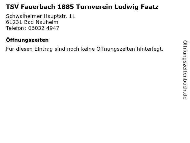 TSV Fauerbach 1885 Turnverein Ludwig Faatz in Bad Nauheim: Adresse und Öffnungszeiten