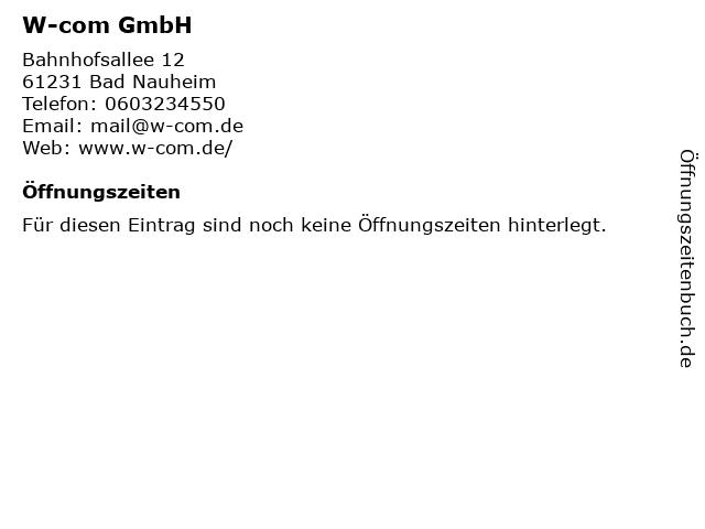 W-com GmbH in Bad Nauheim: Adresse und Öffnungszeiten