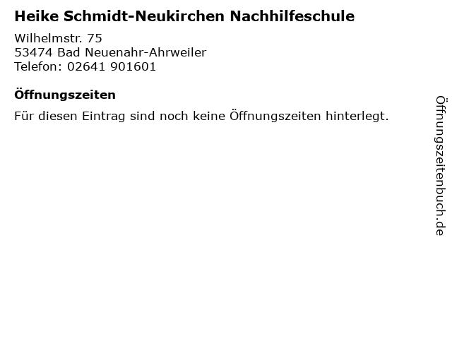Heike Schmidt-Neukirchen Nachhilfeschule in Bad Neuenahr-Ahrweiler: Adresse und Öffnungszeiten