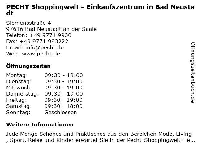 PECHT Shoppingwelt - Einkaufszentrum in Bad Neustadt in Bad Neustadt an der Saale: Adresse und Öffnungszeiten