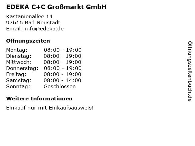 EDEKA C+C Großmarkt GmbH in Bad Neustadt: Adresse und Öffnungszeiten