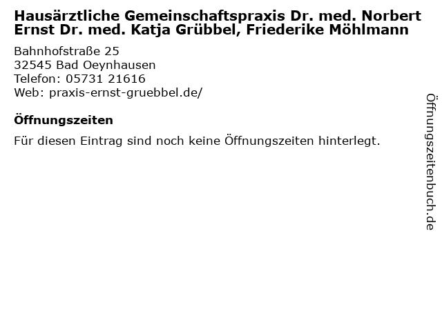 Hausärztliche Gemeinschaftspraxis Dr. med. Norbert Ernst Dr. med. Katja Grübbel, Friederike Möhlmann in Bad Oeynhausen: Adresse und Öffnungszeiten