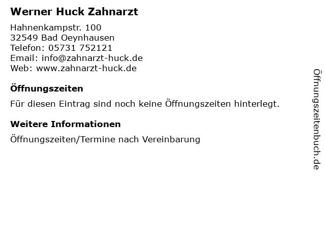 Werner Huck Zahnarzt in Bad Oeynhausen: Adresse und Öffnungszeiten