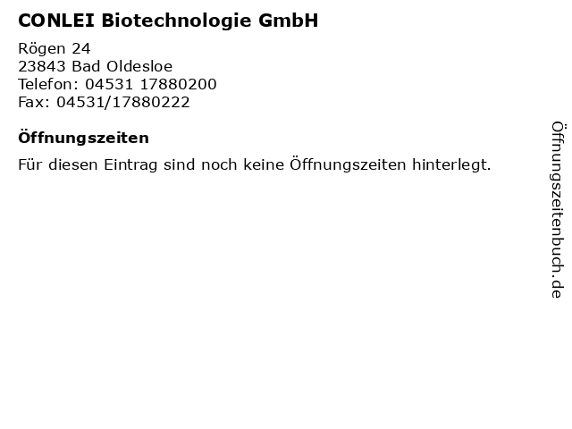 CONLEI Biotechnologie GmbH in Bad Oldesloe: Adresse und Öffnungszeiten