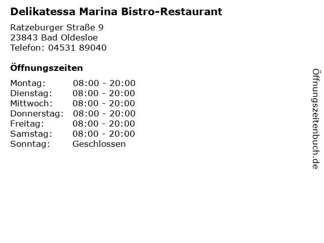 Delikatessa Marina Bistro-Restaurant in Bad Oldesloe: Adresse und Öffnungszeiten