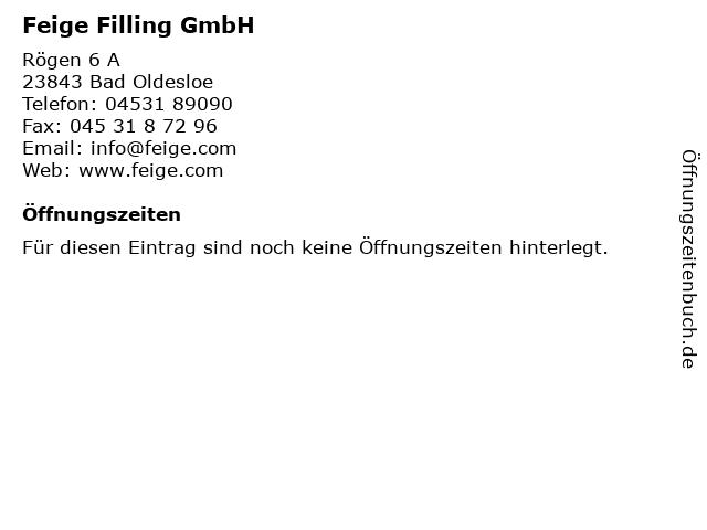 Feige Filling GmbH in Bad Oldesloe: Adresse und Öffnungszeiten