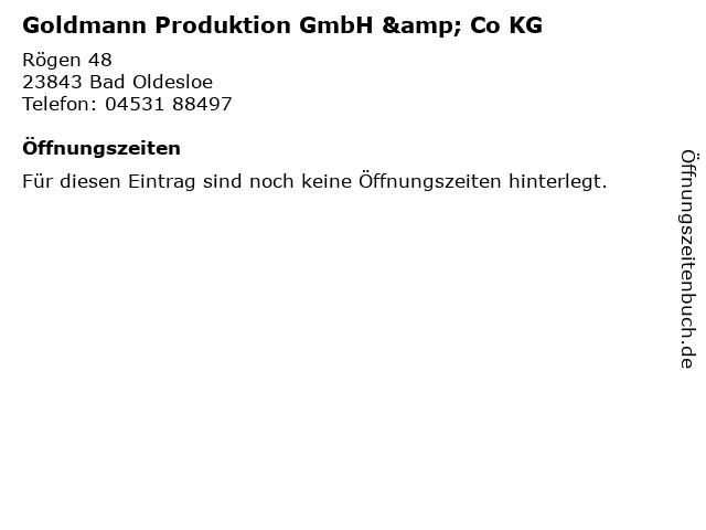 Goldmann Produktion GmbH & Co KG in Bad Oldesloe: Adresse und Öffnungszeiten
