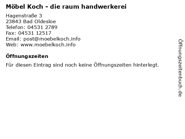 Möbel Koch - die raum handwerkerei in Bad Oldesloe: Adresse und Öffnungszeiten