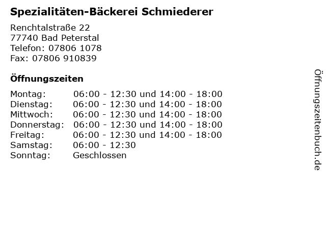Spezialitäten-Bäckerei Schmiederer in Bad Peterstal: Adresse und Öffnungszeiten