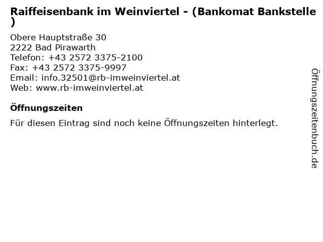 Raiffeisenbank im Weinviertel - (Bankomat Bankstelle) in Bad Pirawarth: Adresse und Öffnungszeiten