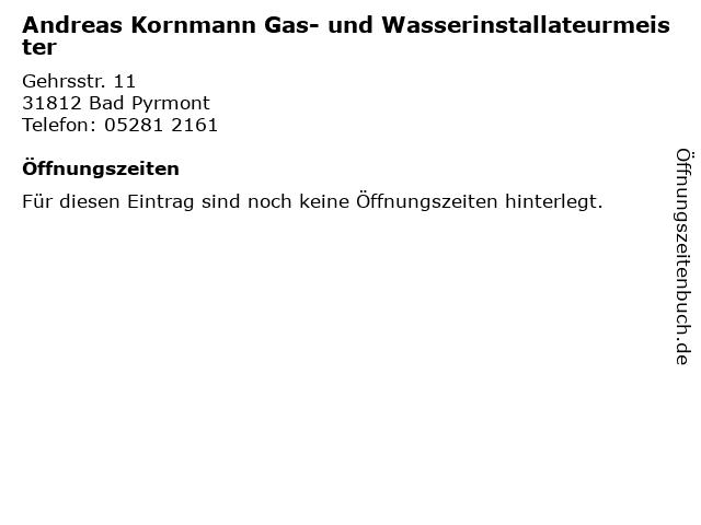 Andreas Kornmann Gas- und Wasserinstallateurmeister in Bad Pyrmont: Adresse und Öffnungszeiten