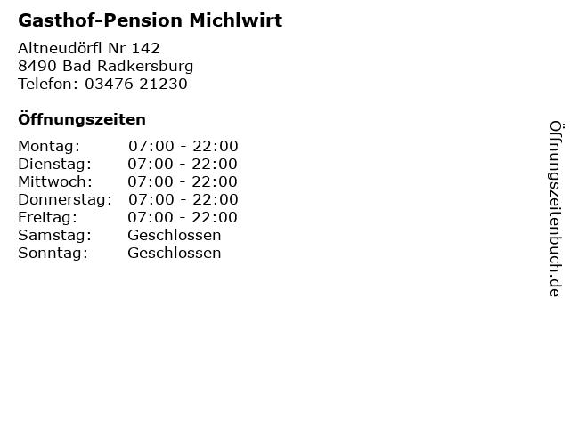 Gasthof-Pension Michlwirt in Bad Radkersburg: Adresse und Öffnungszeiten