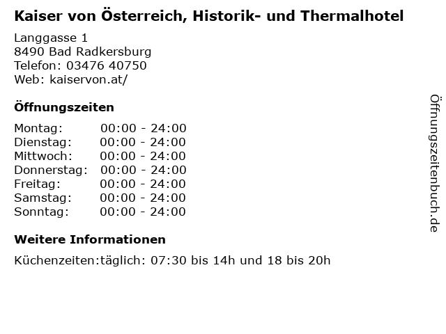 Kaiser von Österreich, Historik- und Thermalhotel in Bad Radkersburg: Adresse und Öffnungszeiten