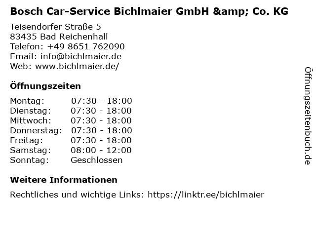 Bosch Car-Service Bichlmaier GmbH & Co. KG in Bad Reichenhall: Adresse und Öffnungszeiten