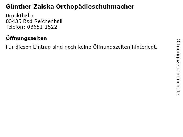 Günther Zaiska Orthopädieschuhmacher in Bad Reichenhall: Adresse und Öffnungszeiten