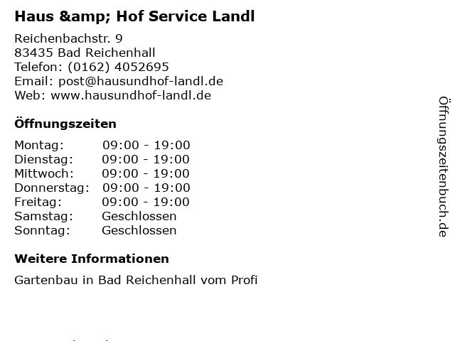 Haus & Hof Service Landl in Bad Reichenhall: Adresse und Öffnungszeiten