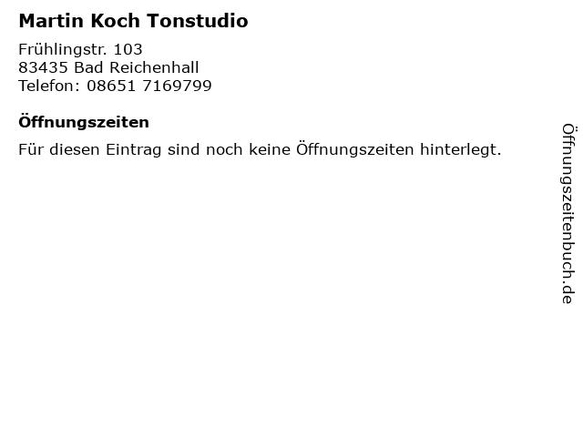 Martin Koch Tonstudio in Bad Reichenhall: Adresse und Öffnungszeiten