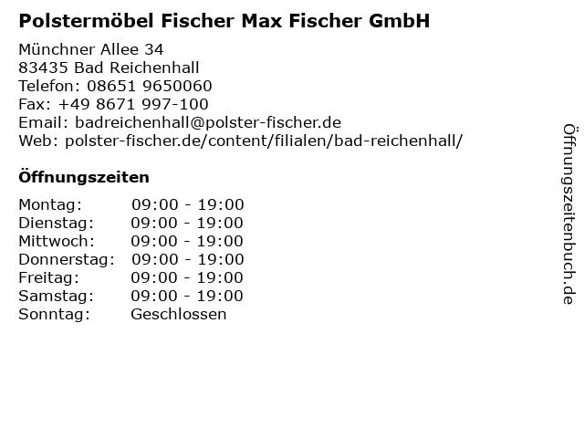 Polstermöbel Fischer Max Fischer GmbH in Bad Reichenhall: Adresse und Öffnungszeiten