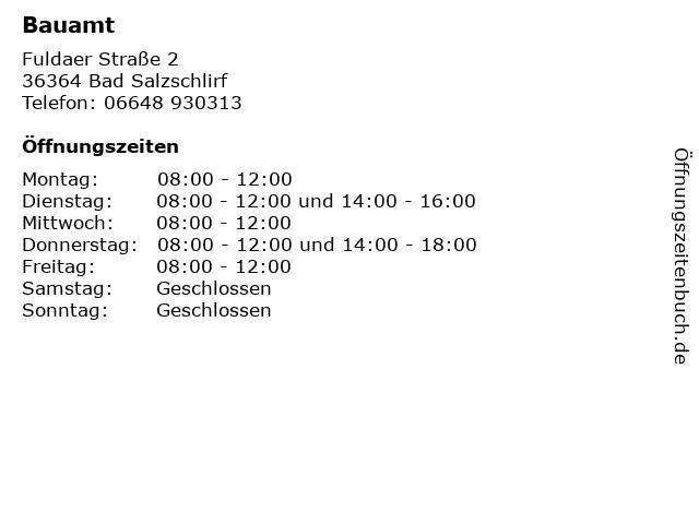 Bauamt in Bad Salzschlirf: Adresse und Öffnungszeiten