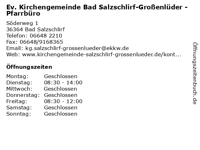 Ev. Kirchengemeinde Bad Salzschlirf-Großenlüder - Pfarrbüro in Bad Salzschlirf: Adresse und Öffnungszeiten