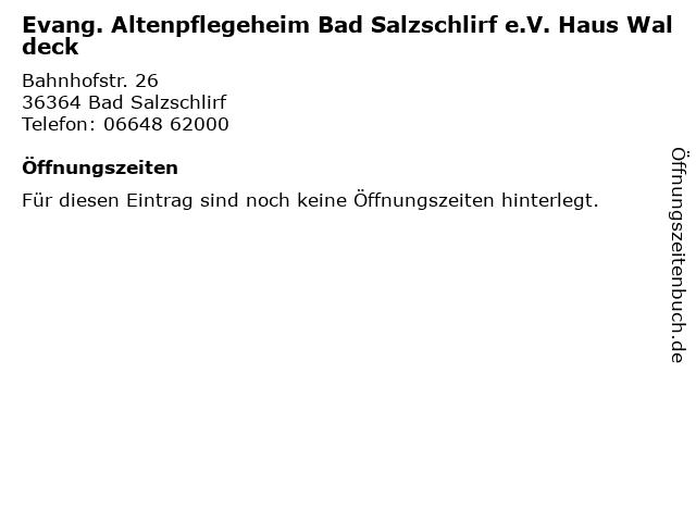 Evang. Altenpflegeheim Bad Salzschlirf e.V. Haus Waldeck in Bad Salzschlirf: Adresse und Öffnungszeiten