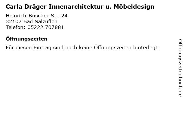 Carla Dräger Innenarchitektur u. Möbeldesign in Bad Salzuflen: Adresse und Öffnungszeiten