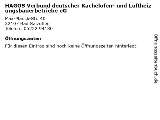 HAGOS Verbund deutscher Kachelofen- und Luftheizungsbauerbetriebe eG in Bad Salzuflen: Adresse und Öffnungszeiten