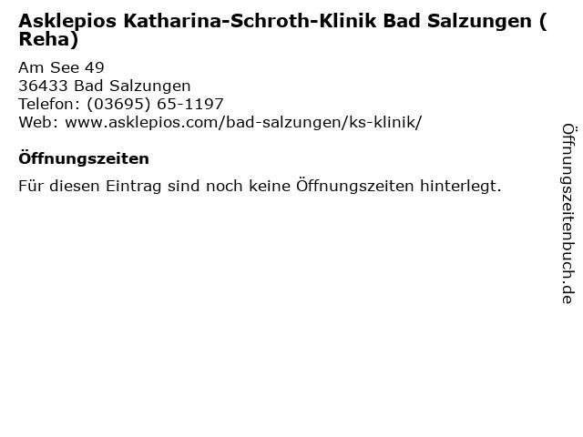 Asklepios Katharina-Schroth-Klinik Bad Salzungen (Reha) in Bad Salzungen: Adresse und Öffnungszeiten