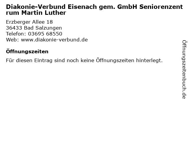 Diakonie-Verbund Eisenach gem. GmbH Seniorenzentrum Martin Luther in Bad Salzungen: Adresse und Öffnungszeiten