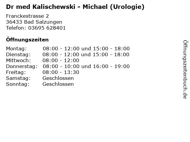 Dr med Kalischewski - Michael (Urologie) in Bad Salzungen: Adresse und Öffnungszeiten