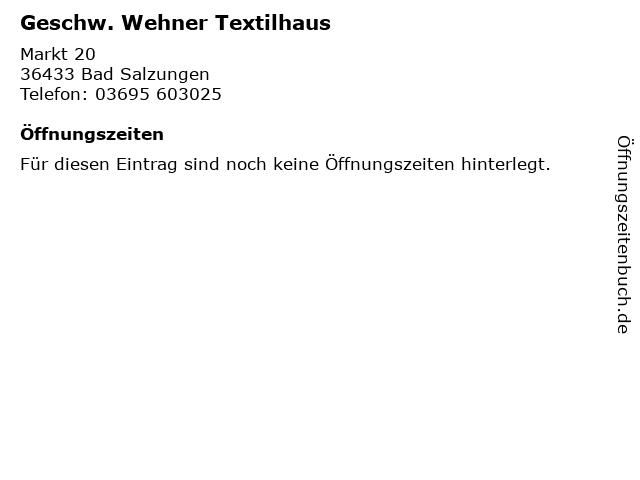 Geschw. Wehner Textilhaus in Bad Salzungen: Adresse und Öffnungszeiten