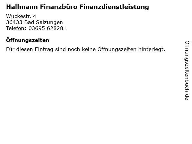 Hallmann Finanzbüro Finanzdienstleistung in Bad Salzungen: Adresse und Öffnungszeiten