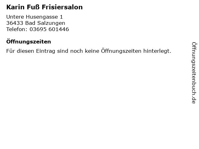 Karin Fuß Frisiersalon in Bad Salzungen: Adresse und Öffnungszeiten