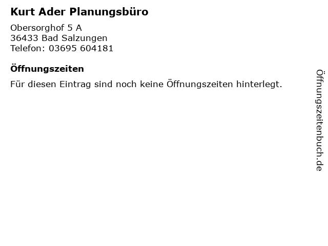 Kurt Ader Planungsbüro in Bad Salzungen: Adresse und Öffnungszeiten