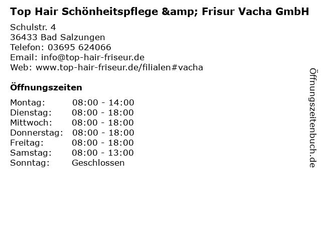 Top Hair Schönheitspflege & Frisur Vacha GmbH in Bad Salzungen: Adresse und Öffnungszeiten