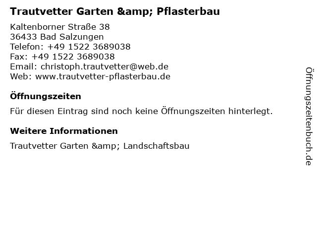 Trautvetter Garten & Pflasterbau in Bad Salzungen: Adresse und Öffnungszeiten