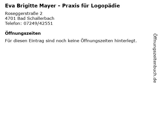 Eva Brigitte Mayer - Praxis für Logopädie in Bad Schallerbach: Adresse und Öffnungszeiten