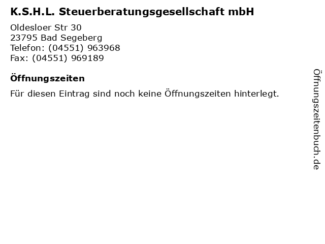 K.S.H.L. Steuerberatungsgesellschaft mbH in Bad Segeberg: Adresse und Öffnungszeiten